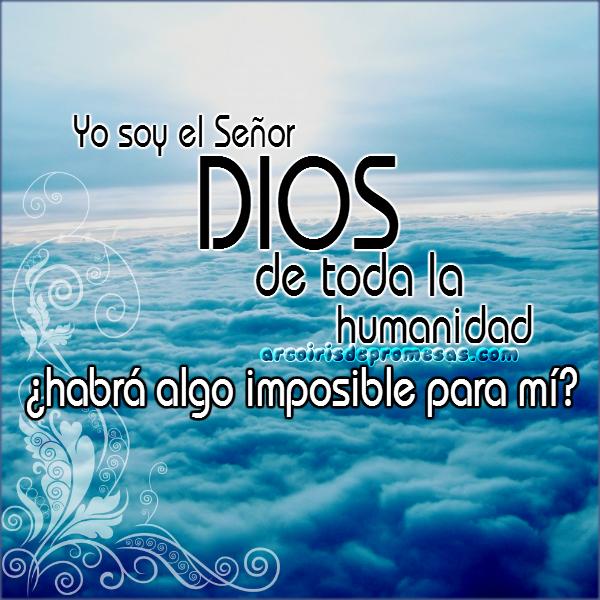 el señor de lo imposible mensajes cristianos con imágenes