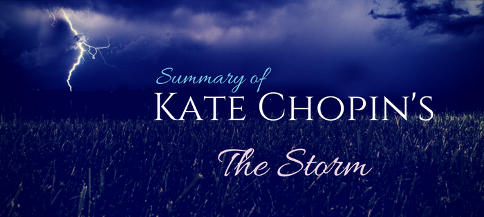 Summary of Kate Chopin's The Storm