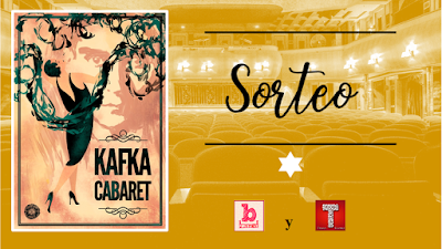 Sorteo de dos entradas para el teatro: Kafka Cabaret