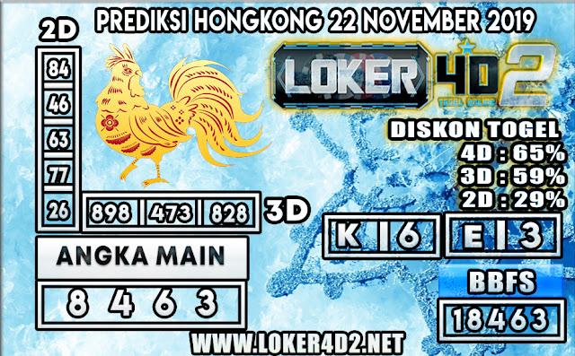 PREDIKSI TOGEL HONGKONG POOLS LOKER4D2 22 NOVEMBER 2019