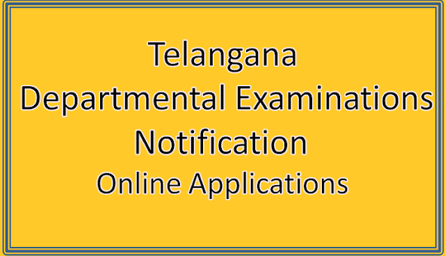 TS Departmental Examinations Notification