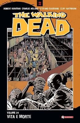 The Walking Dead #24 - Vita e morte