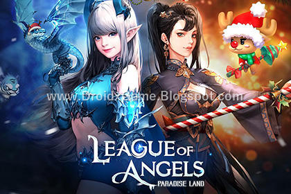 Download Game Android League of Angels: Paradise Land