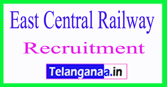 East Central Railway Recruitment Notification 2017
