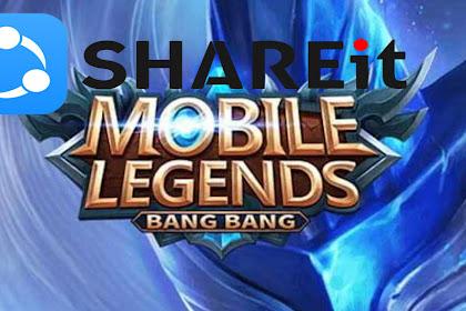 Cara Mengirim Game Mobile Legend dengan Shareit Tanpa Download Resource