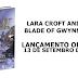 Livros   Lara Croft and the Blade of Gwynnever ganha data de lançamento