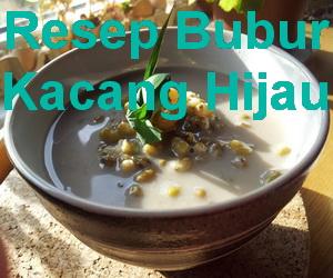 Resep Bubur Kacang Hijau Enak dan Sehat