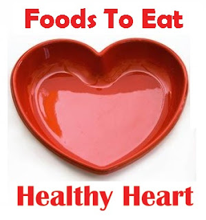 Top Foods to eat for Healthy Heart