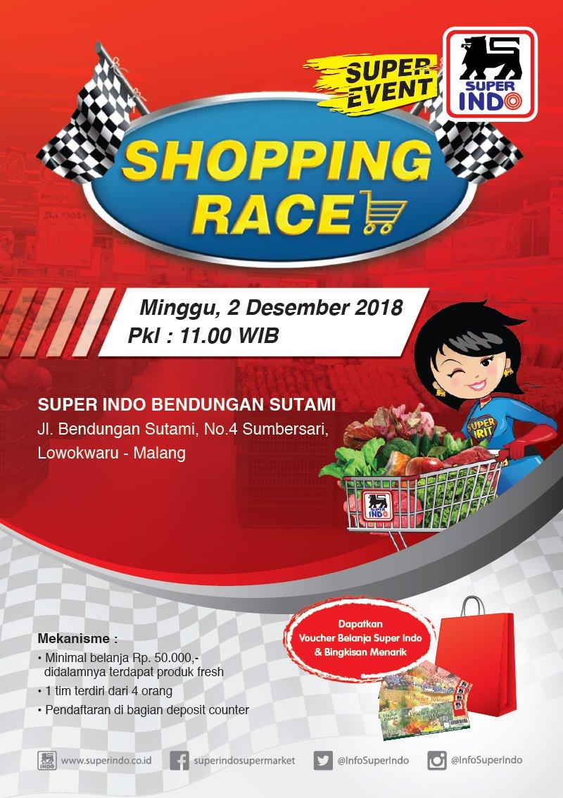 Superindo - Promo Shopping Race di Superindo Bendungan Sutami Malang (2 Des 2018)