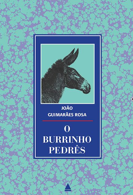 O burrinho pedrês Edição 2 João Guimarães Rosa