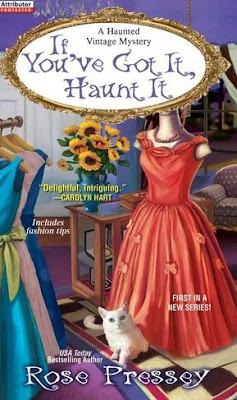 If You've Got It, Haunt It by Rose Pressey - book cover