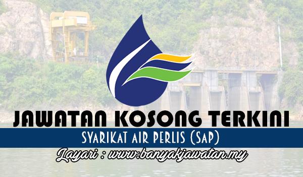 Jawatan Kosong Terkini 2017 di Syarikat Air Perlis (SAP) www.banyakjawatan.my