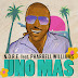 N.O.R.E. - Uno Más (Feat. Pharrell)