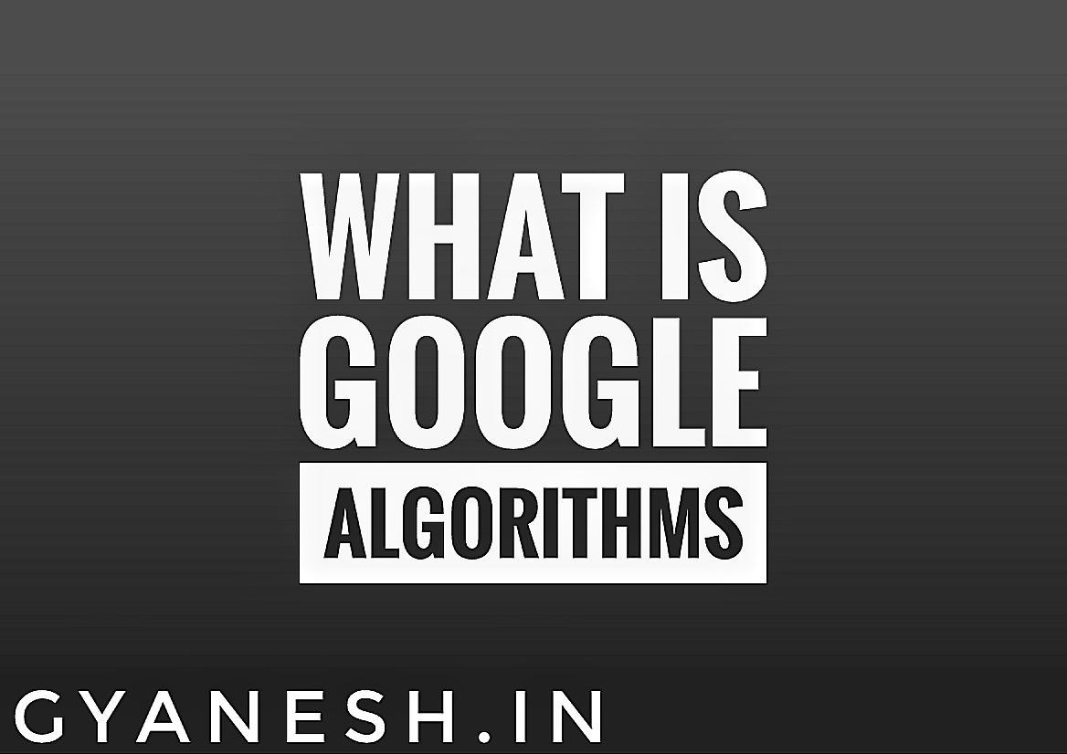 Google Algorithm In Hindi
