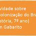 Atividade sobre A Colonização do Brasil (História, 7º ano) com Gabarito