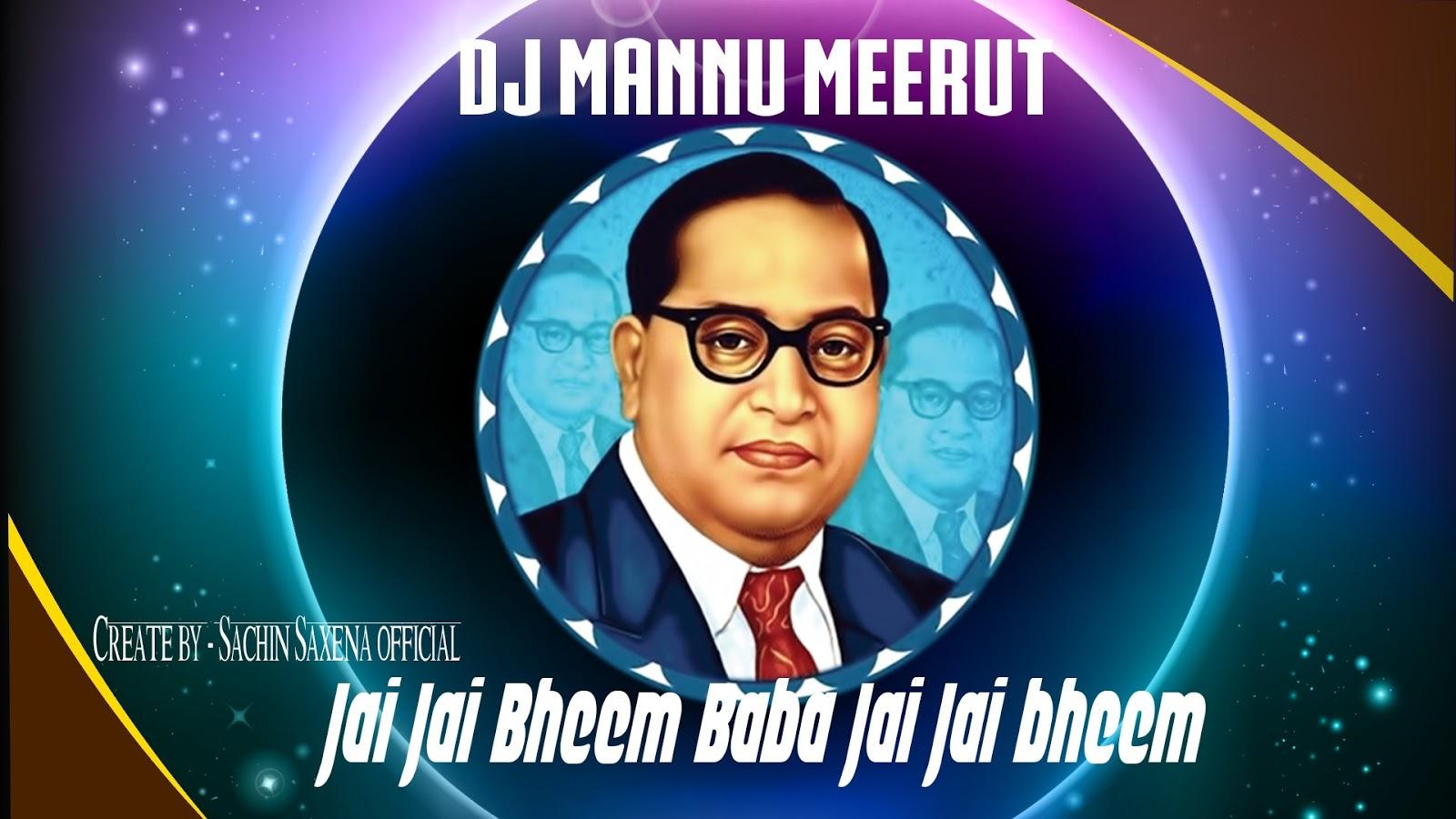 Jai bheem (Soundcheck) Remix by Dj Mannu Meerut mp3 - 3 MB ~ Sachin
