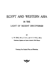 Egypt And Western Asia In Light Of Recent Discoveries by King L.W.