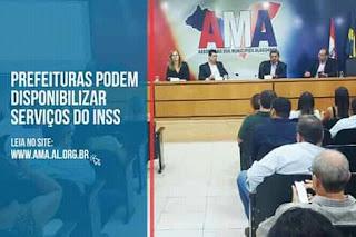 Os prefeitos Alagoano se reunir na AMA e oferecer os serviços do INSS.