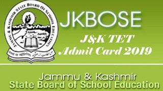 Jammu & Kashmir TET Hall ticket 2019, J&K TET Hall tickets 2019