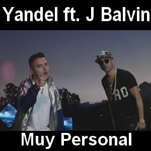 Yandel - Muy Personal ft. J Balvin