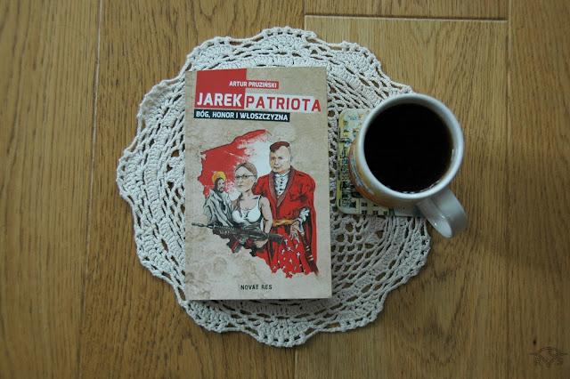 satyra na polską rzeczywistość książka z humorem o polsce jarek patriota novae res artur pruziński