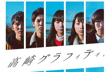 Sinopsis Takasaki Graffiti (2018) - Film Jepang