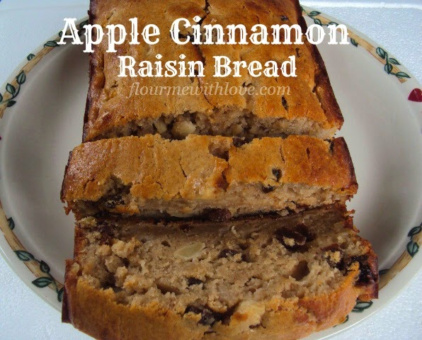 Flour Me With Love Apple Cinnamon Raisin Quick Bread