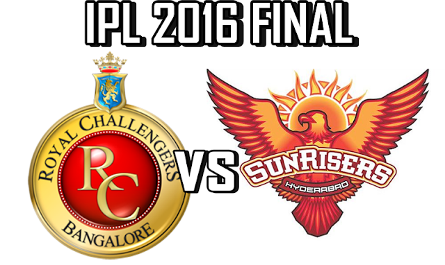 RCB Vs SRH IPL Final Live Streaming 2016, Match Preview, Predictions