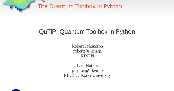 QuTiP: The Quantum Toolbox in Python: QuTiP talk at scipy2012