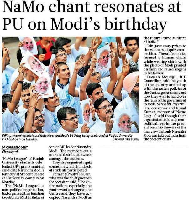 BJP's prime ministerial candidate Narendra Modi's birthday being celebrated at Panjab University in Chandigarh. Former MP Satya Pal Jain, who was the chief guest on the occasison said, ''The entire nation, especially the youth want a change at the Centre and they have accepted Narendra Modi as the future Prime Minister of India.''