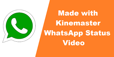 Kinemaster whatsapp status video
