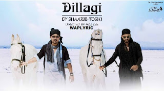 Dillagi New Version Lyrics