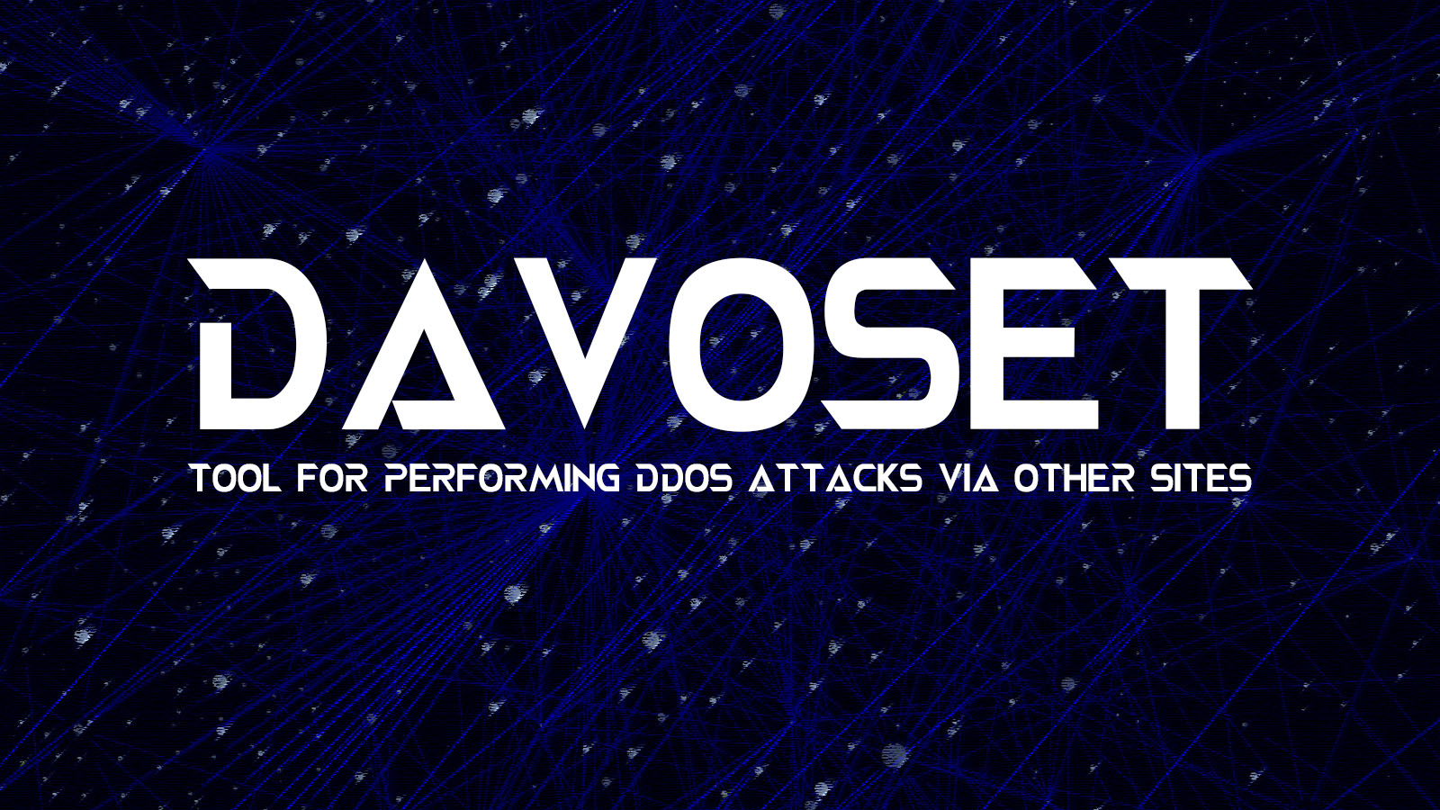 DAVOSET - DDoS Tool