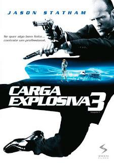 Carga Explosiva 3 - BDRip Dual Áudio