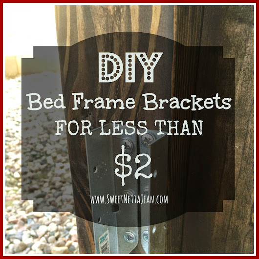 Beautiful DIY Bed Frame Brackets For Less Than
