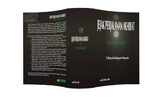 Buku Jejak Perjalanan Akhirat dan Syafa'at