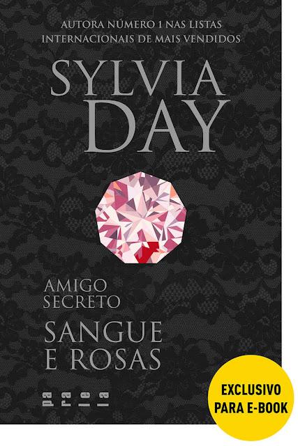 Amigo Secreto Sangue e Rosas Sylvia Day