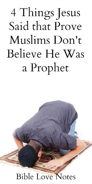 Why Muslims Can't Believe Jesus was a Prophet