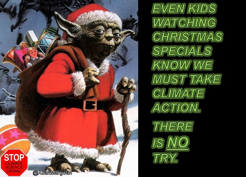 Poster of the Week - Even Kids Watching Christmas Specials Know We Must Take Climate Action.