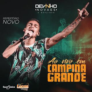 DEVINHO NOVAES - PROMOCIONAL - AO VIVO EM CAMPINA GRANDE-PB 2018