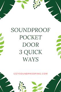 soundproof pocket door
