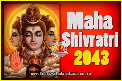 2043 Maha Shivaratri Puja Date & Time, 2043 Maha Shivaratri Pooja Calendar