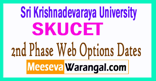 SKUCET 2nd Phase Web Options Dates 2017