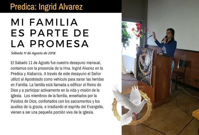 Sábado 11 de Agosto: Desayuno Mensual. La familia es parte de la Gran Promesa.