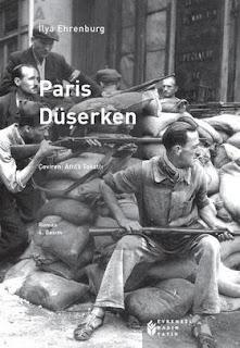 İlya Ehrenburg - Paris Düşerken