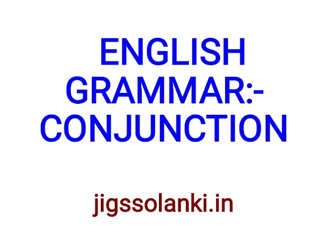 ENGLISH GRAMMAR:- CONJUNCTION NOTE