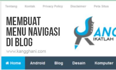 Cara Membuat Menu Navigasi Responsif di Blog