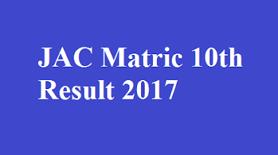 JAC Matric 10th Result 2017
