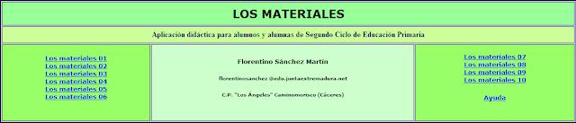 http://ceiploreto.es/sugerencias/cplosangeles.juntaextremadura.net/web/curso_3/naturales_3/materiales/indice.htm