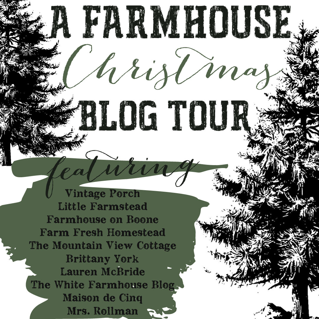 i am so so excited to be teaming up with a wonderful group of bloggers to do a little christmas home tour we wanted to jump right in after thanksgiving and - A Farmhouse Christmas